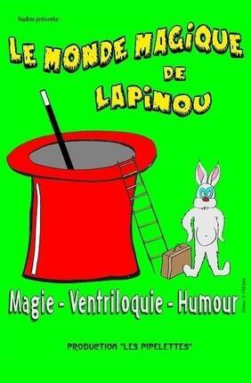LE MONDE MAGIQUE DE LAPINOU (Aix en Provence)