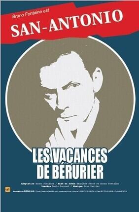 SAN ANTONIO : LES VACANCES DE BERURIER (Comedie Odeon)