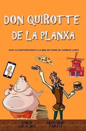 DON QUIROTTE DE LA PLANXA (Perpignan)