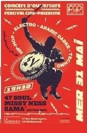 FESTIVAL CINE-PALESTINE - CONCERT D'OUVERTURE : MISSY NESS, 47SOUL, SAMA' (Montreuil)