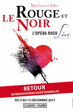LE ROUGE ET LE NOIR L'OPERA ROCK (Casino de Paris)