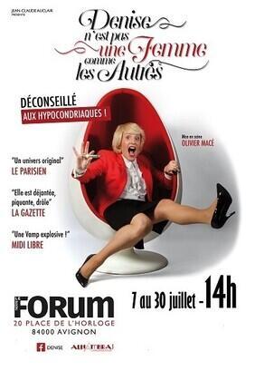 DENISE N'EST PAS UNE FEMME COMME LES AUTRES (Le Forum)
