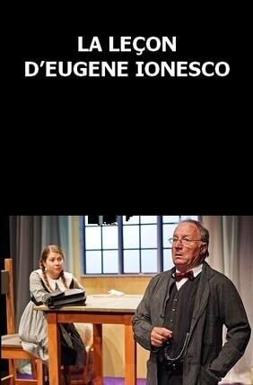 LA LECON D'EUGENE IONESCO (Theatre du Pont Tournant)