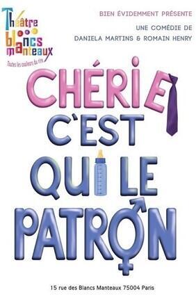 CHERIE C'EST QUI LE PATRON !