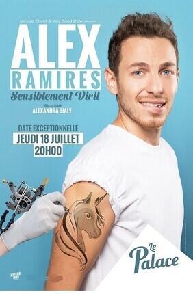 ALEX RAMIRES DANS SENSIBLEMENT VIRIL Au Palace Avignon