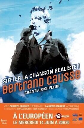SIFFLER LA CHANSON REALISTE, BERTRAND CAUSSE