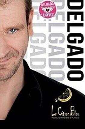 JEAN-PATRICK DELAGADO DANS DELGADO IS LOVE