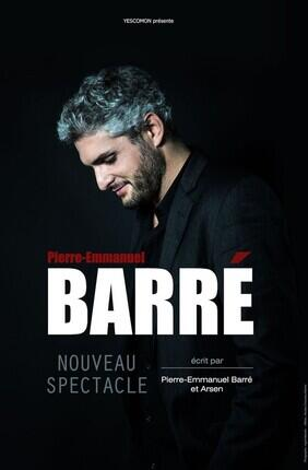 PIERRE EMMANUEL BARRE - NOUVEAU SPECTACLE (L'Europeen)