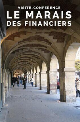 VISITE-CONFERENCE : LE MARAIS DES FINANCIERS