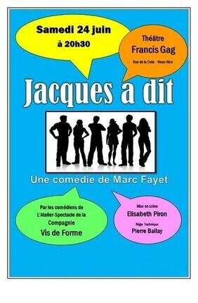 JACQUES A DIT (Theatre Francis Gag)