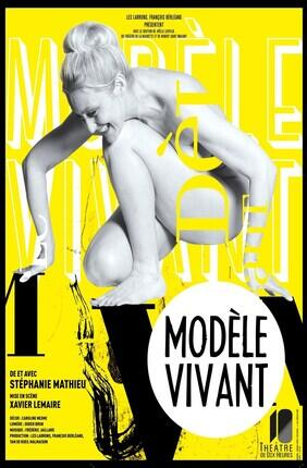 MODELE VIVANT DE ET AVEC STEPHANIE MATHIEU (Theatre de Dix Heures)