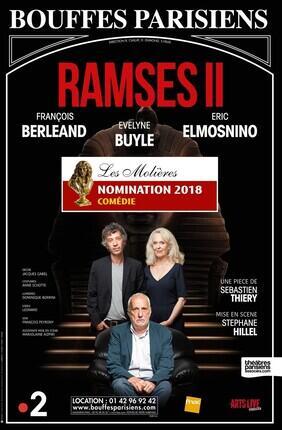 RAMSES II AVEC FRANÇOIS BERLEAND, ERIC ELMOSNINO ET EVELYNE BUYLE