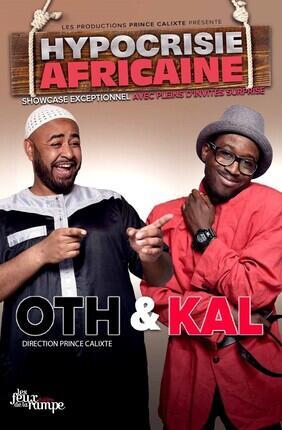 OTH ET KAL - HYPOCRISIE AFRICAINE