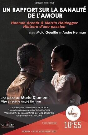 UN RAPPORT SUR LA BANALITE DE L'AMOUR (Theatre La Luna)