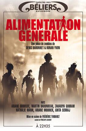 ALIMENTATION GENERALE (Theatre des Beliers Avignon)
