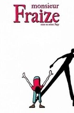 MONSIEUR FRAIZE (Le Spotlight)