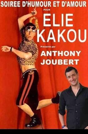SOIREE D'HUMOUR ET D'AMOUR POUR ELIE KAKOU - FESTIVAL ARLES EN RIRE