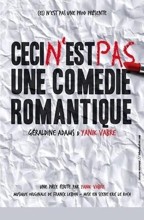 CECI N'EST PAS UNE COMEDIE ROMANTIQUE (Espace Roseau)
