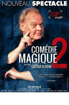COMEDIE MAGIQUE 2