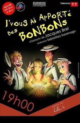 J'VOUS AI APPORTE DES BONBONS (Theatre des Lila's)
