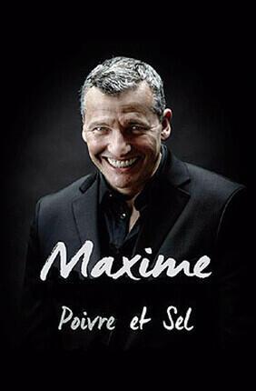 MAXIME DANS POIVRE ET SEL (Theatre Le Paris)