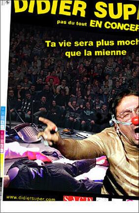 DIDIER SUPER DANS TA VIE SERA PLUS MOCHE QUE LA MIENNE (Theatre Le Paris)