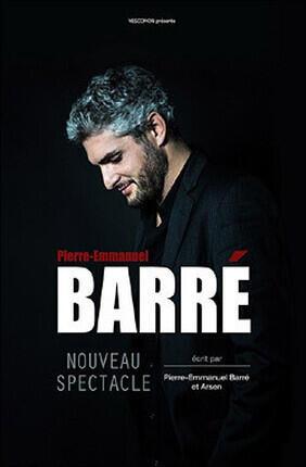 PIERRE-EMMANUEL BARRE - NOUVEAU SPECTACLE