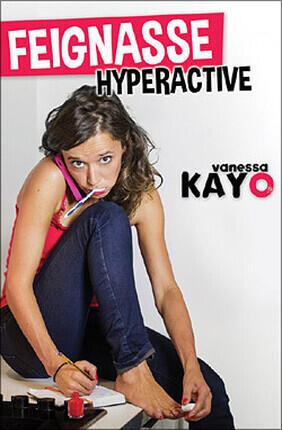 VANESSA KAYO DANS FEIGNASSE HYPERACTIVE A Avignon