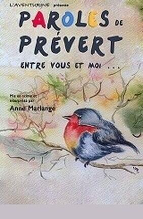 PAROLES DE PREVERT, ENTRE VOUS ET MOI