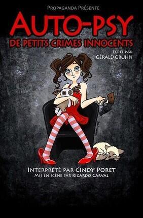 AUTO-PSY DE PETITS CRIMES INNOCENTS (Le Grand Petit Theatre)