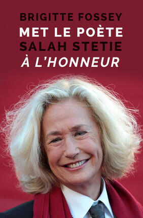 BRIGITTE FOSSEY MET LE POETE SALAH STETIE A L'HONNEUR