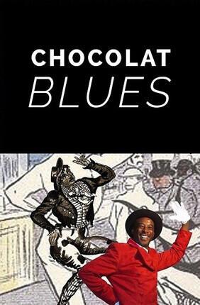 CHOCOLAT BLUES (Le Verbe Fou)