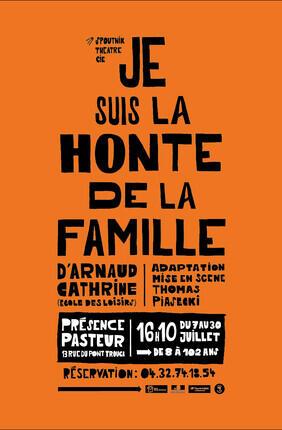 JE SUIS LA HONTE DE LA FAMILLE