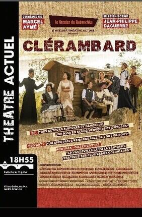 CLERAMBARD (Theatre Actuel)