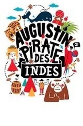 AUGUSTIN PIRATE DES INDES (Theatre des Corps Saints)