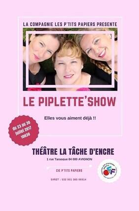 LE PIPLETTE'S SHOW