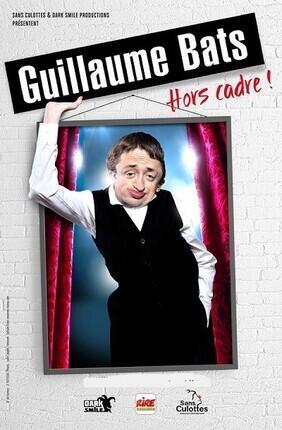 GUILLAUME BATS DANS HORS CADRE (Theatre Le Paris)