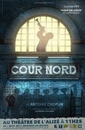 COUR NORD (Theatre de l'Alize)