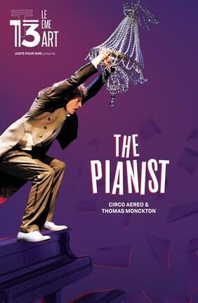 THE PIANIST - CIRCO AEREO