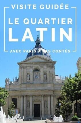 VISITE GUIDEE : LE QUARTIER LATIN AVEC PARIS A PAS CONTES
