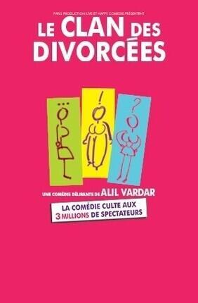 LE CLAN DES DIVORCEES (Le Paris Avignon)