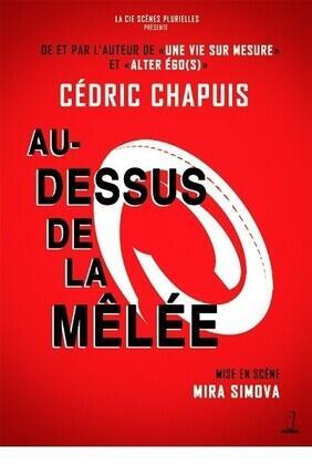 CEDRIC CHAPUIS DANS AU-DESSUS DE LA MELEE