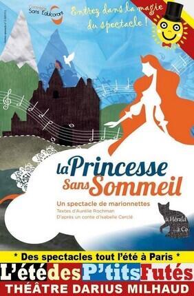 LA PRINCESSE SANS SOMMEIL (Theatre Darius Milhaud)