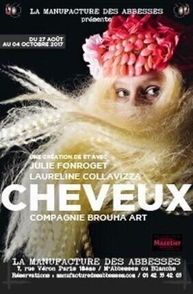 CHEVEUX (La Manufacture des Abbesses)