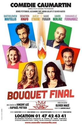 BOUQUET FINAL (Comedie Caumartin)