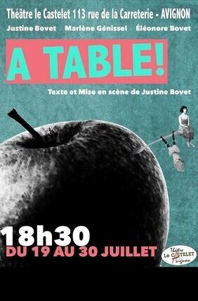 A TABLE ! (Theatre Le Castelet)
