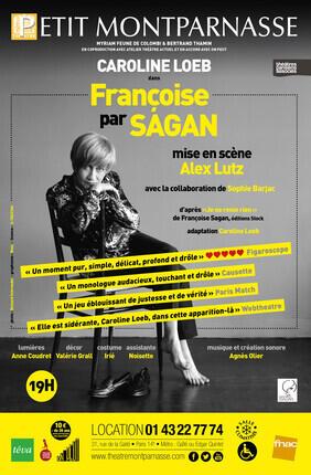 CAROLINE LOEB DANS FRANCOISE PAR SAGAN (Le Petit Montparnasse)