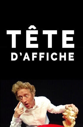 TETE D'AFFICHE
