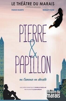 PIERRE ET PAPILLON (Theatre du Marais)