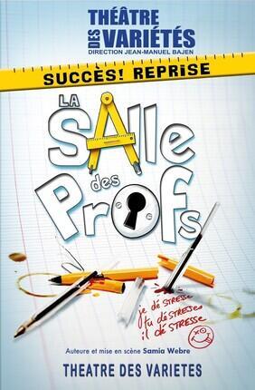LA SALLE DES PROFS (Theatre des Varietes)